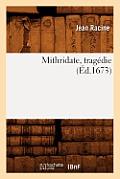 Mithridate, Trag?die (?d.1673)