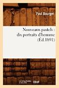 Nouveaux Pastels: Dix Portraits d'Homme (?d.1891)