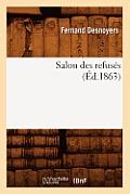 Salon Des Refus?s (?d.1863)