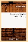 Seconde Navigation Faicte (?d.15..)