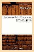 Souvenirs de la Commune, 1871 (?d.1883)