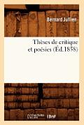 Theses de Critique Et Poesies (Ed.1858)