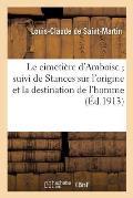 Le cimeti?re d'Amboise suivi de Stances sur l'origine et la destination de l'homme