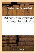 R?flexions d'un observateur sur la question: Quelles sont les institutions les plus propres