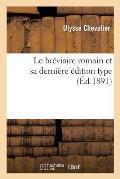 Le Br?viaire Romain Et Sa Derni?re ?dition Type