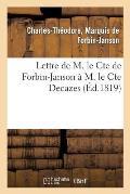 Lettre de M. Le Cte de Forbin-Janson ? M. Le Cte Decazes
