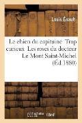 Le Chien Du Capitaine Trop Curieux Les Roses Du Docteur Le Mont Saint-Michel