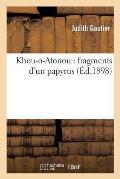 Khou-N-Atonou: Fragments d'Un Papyrus