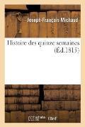 Histoire Des Quinze Semaines