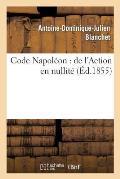 Code Napol?on: de l'Action En Nullit?
