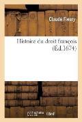 Histoire Du Droit Fran?ois