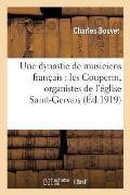 Une Dynastie de Musiciens Fran?ais: Les Couperin, Organistes de l'?glise Saint-Gervais