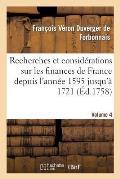 Recherches Et Consid?rations Sur Les Finances de France Volume 4