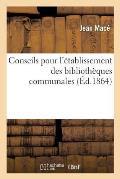 Conseils Pour l'?tablissement Des Biblioth?ques Communales