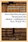 Association Fran?aise Pour l'Avancement Des Sciences: Conf?rences de Paris. Compte-Rendu