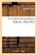 Les Contes de Ma Bonne ?d. Rev.