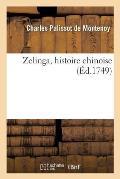 Zelinga, Histoire Chinoise