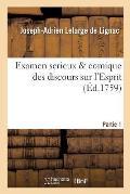 Examen Serieux Comique Des Discours Sur l'Esprit. Partie 1