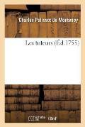 Les Tuteurs, Repr?sent?e Par Les Com?diens Fran?ais Ordinaires Du Roi, Le 5 Ao?t 1754