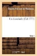 La Dunciade. Tome 1