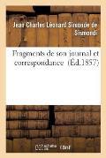 Fragments de Son Journal Et Correspondance