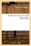 Venins Et Virus. Le Caf?