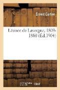 L?once de Lavergne, 1809-1880