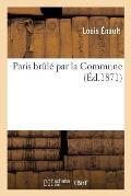 Paris Brul? Par La Commune