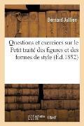 Questions Et Exercices Sur Le Petit Trait? Des Figures Et Des Formes de Style