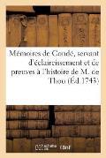 M?moires de Cond?, Servant d'?claircissement Et de Preuves ? l'Histoire de M. de Thou, Tome Sixi?me