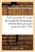 Sur Le Principe de l'Unit? de Composition Organique, Discours Servant d'Introduction