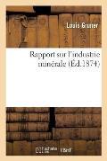 Rapport Sur l'Industrie Min?rale