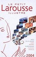 Le Petit Larousse Illustre 2004