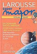 Larousse Super Major Dictionnaire Encyclopedique 9 12 Ans