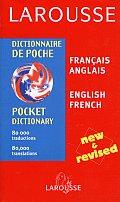 Larousse Pocket Dictionary French English New