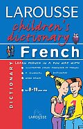 Larousse Childrens Dictionary French 8 11 Year