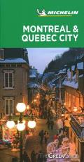 Michelin Green Guide Montreal & Quebec City Travel Guide