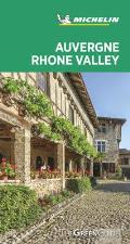 Michelin Green Guide Auvergne Rhone Valley Travel Guide