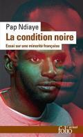 La Condition Noire: Essai Sur Une Minorite Francaise
