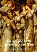 Age Of Rossetti Burne Jones & Watts Symb