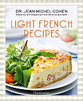 Light French Recipes The Parisian Diet Cookbook