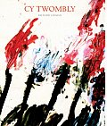 Cy Twombly A Monograph