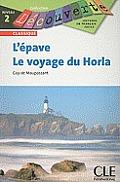 L'epave Et le Voyage Du Horla