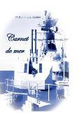 Carnet de mer: Mission Jeanne d'Arc / Forbin 1975 - 1976