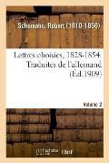 Lettres Choisies, 1828-1854. Traduites de l'Allemand. Volume 2