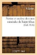 Notice Et Analyse Des Eaux Min?rales de Saint-Alban