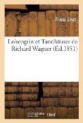 Lohengrin Et Tannh?user de Richard Wagner