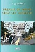 Preavis de Greve Chez Les Animaux