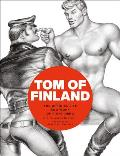 Tom of Finland The Official Life & Work of a Gay Hero