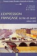L'expression Francaise Ecrite Et Orale (03 Edition)